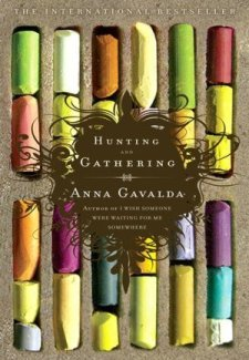 Book cover of Anna Gavalda's book Hunting and Gathering