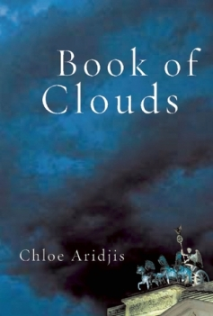 Book jacket of Book of Clouds by Chloe Aridjis