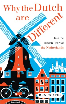 Jacket image of the book Why the Dutch are Different